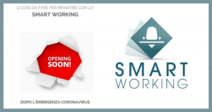 Smartworking srl: 5 cose da fare per ripartire con lo smart working dopo l'emergenza Coronavirus